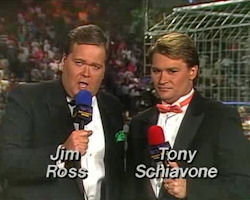 Jim Ross and Tony Schiavone